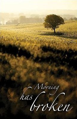Morning has Broken/Hymn Bulletin, Regular Size (Package of 50)