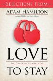 Selections from Love to Stay Book - eBook [ePub]: Sex, Grace, and Commitment