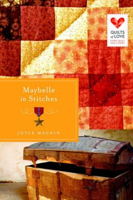 Maybelle in Stitches: Quilts of Love Series