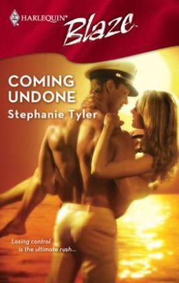 Coming Undone (Harlequin Blaze #315)