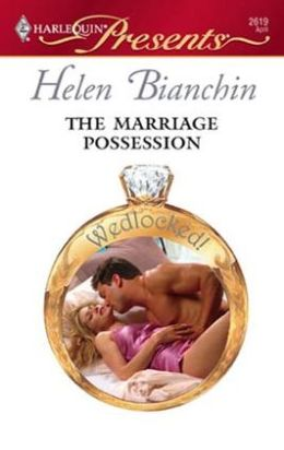 The Marriage Possession (Harlequin Presents #2619)