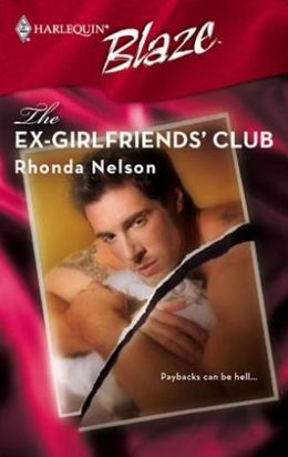 EX-Girlfriends' Club (Harlequin Blaze #322)