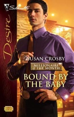 Bound by the Baby (Silhouette Desire #1797)
