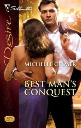 Best Man's Conquest (Silhouette Desire #1799)