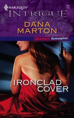 Ironclad Cover (Harlequin Intrigue #991)