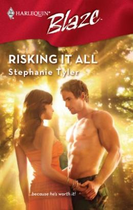Risking It All (Harlequin Blaze #327)