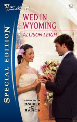 Wed in Wyoming (Silhouette Special Edition #1833)