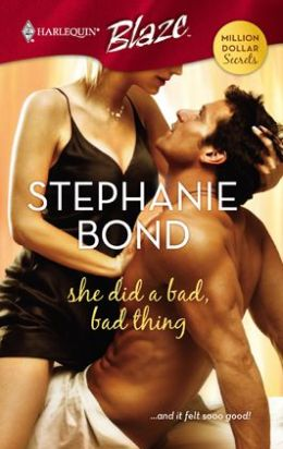 She Did a Bad, Bad Thing (Harlequin Blaze #338)