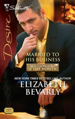 Married to His Business (Silhouette Desire #1809)