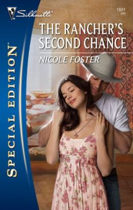 Rancher's Second Chance (Silhouette Special Edition #1841)