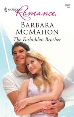 Forbidden Brother (Harlequin Romance #3963)