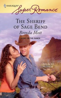 Sheriff of Sage Bend (Harlequin Super Romance #1430)