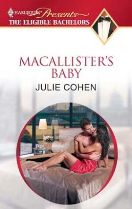 MacAllister's Baby (Harlequin Presents)