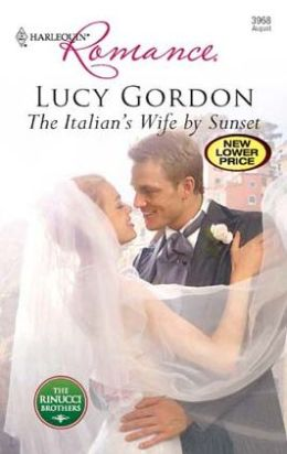 The Italian's Wife by Sunset (Harlequin Romance #3968)
