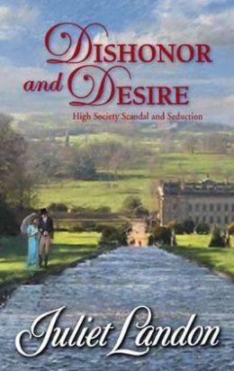 Dishonor and Desire (Harlequin Historical #860)