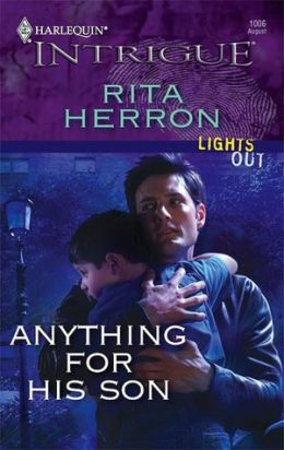 Anything for His Son (Harlequin Intrigue #1006)