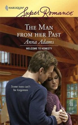 Man from Her Past (Harlequin Super Romance #1435)