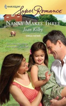 Nanny Makes Three (Harlequin Super Romance #1437)