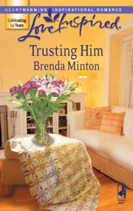 Trusting Him (Love Inspired Series)
