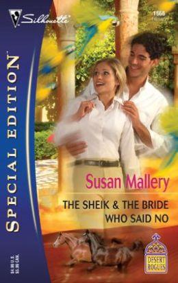 The Sheik and the Bride Who Said No