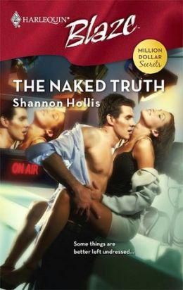 Naked Truth (Harlequin Blaze #350)
