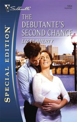 Debutante's Second Chance (Silhouette Special Edition #1854)
