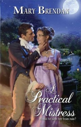 Practical Mistress (Harlequin Historical #865)