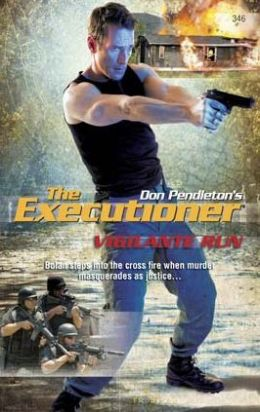 Vigilante Run (Executioner Series #346)