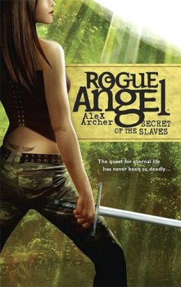Secrets of the Slaves (Rogue Angel Series #8)