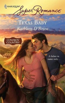 Texas Baby (Harlequin Super Romance #1441)