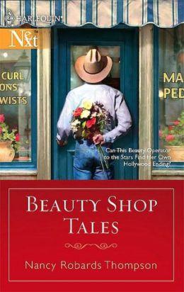 Beauty Shop Tales (Harlequin Next Series)