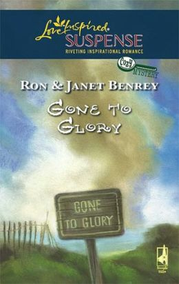 Gone to Glory (Love Inspired Suspense Series #67)