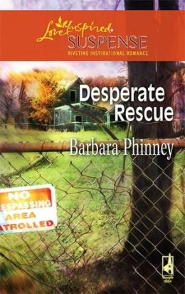Desperate Rescue (Love Inspired Suspense Series)