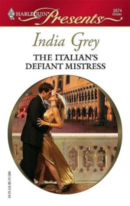 Italian's Defiant Mistress (Harlequin Presents #2674)