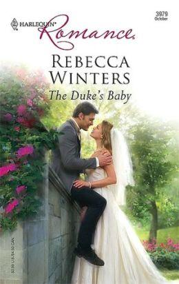 Duke's Baby [Harlequin Romance Series #3979]