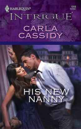 His New Nanny [Harlequin Intrigue Series #1018]