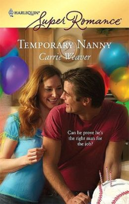 Temporary Nanny [Harlequin Super Romance Series #1447]