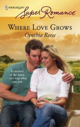 Where Love Grows [Harlequin Super Romance Series #1451]