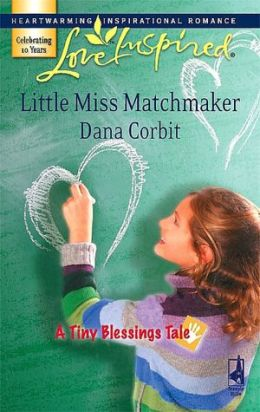 Little Miss Matchmaker (Love Inspired Series #416)
