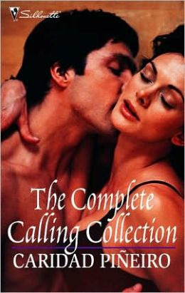 The Complete Calling Collection: Darkness Calls\Danger Calls\Temptation Calls\Death Calls\Devotion Calls\Desire Calls