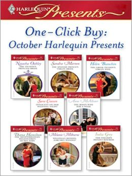 One-Click Buy: October Harlequin Presents: The Tycoon's Princess Bride\The Spanish Prince's Virgin Bride\The Greek Tycoon's Virgin Wife\Innocent on Her Wedding Night\The Boss's Wife for a Week\The Mediterranean Billionaire's Secret Baby