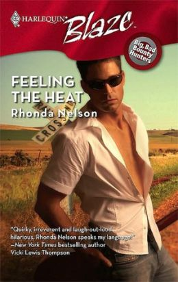 Feeling the Heat [Harlequin Blaze Series #361]