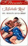 Arabian Love Child: Hot Blooded Husbands (Harlequin Presents)