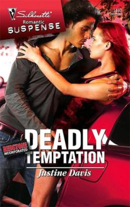 Deadly Temptation [Silhouette Romantic Suspense Series #1493]