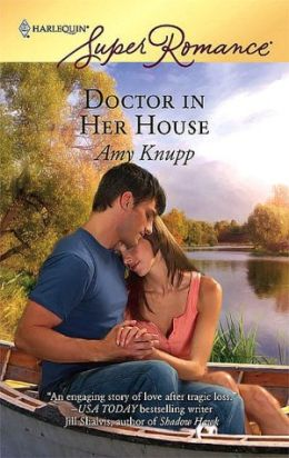 Doctor in Her House (Harlequin Super Romance #1463)