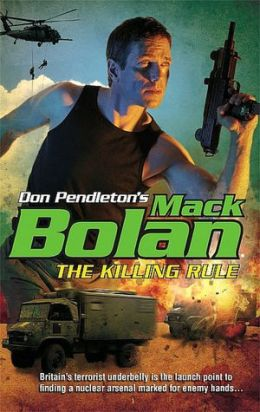 The Killing Rule (Super Bolan Series #118)