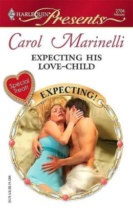 Expecting His Love-Child (Harlequin Presents Series #2704)