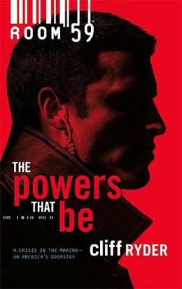The Powers That Be (Room 59 Series #1)