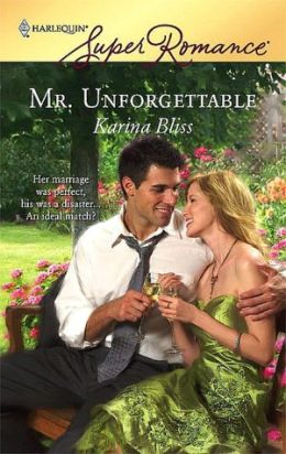 Mr. Unforgettable (Harlequin Super Romance Series #1475)