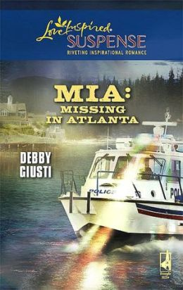 Mia: Missing in Atlanta (Love Inspired Suspense Series)